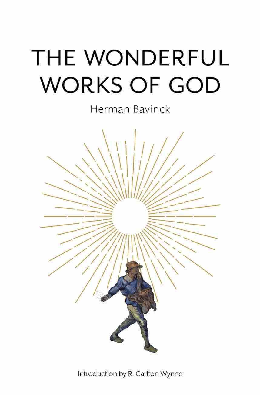 The Wonderful Works of God Hardback