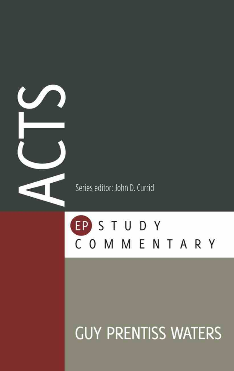 Acts (Evangelical Press Study Commentary Series) Paperback