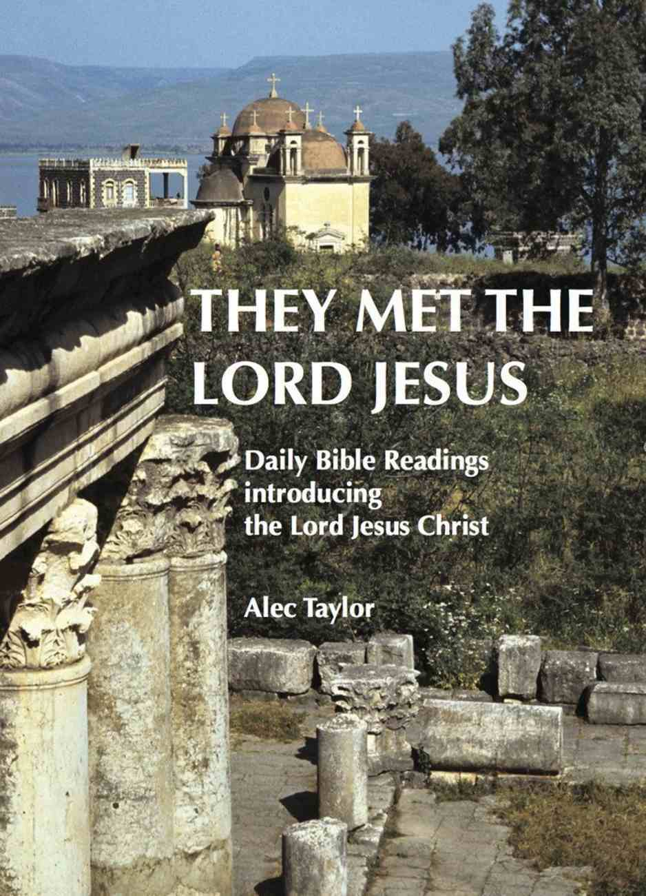 They Met the Lord Jesus Paperback