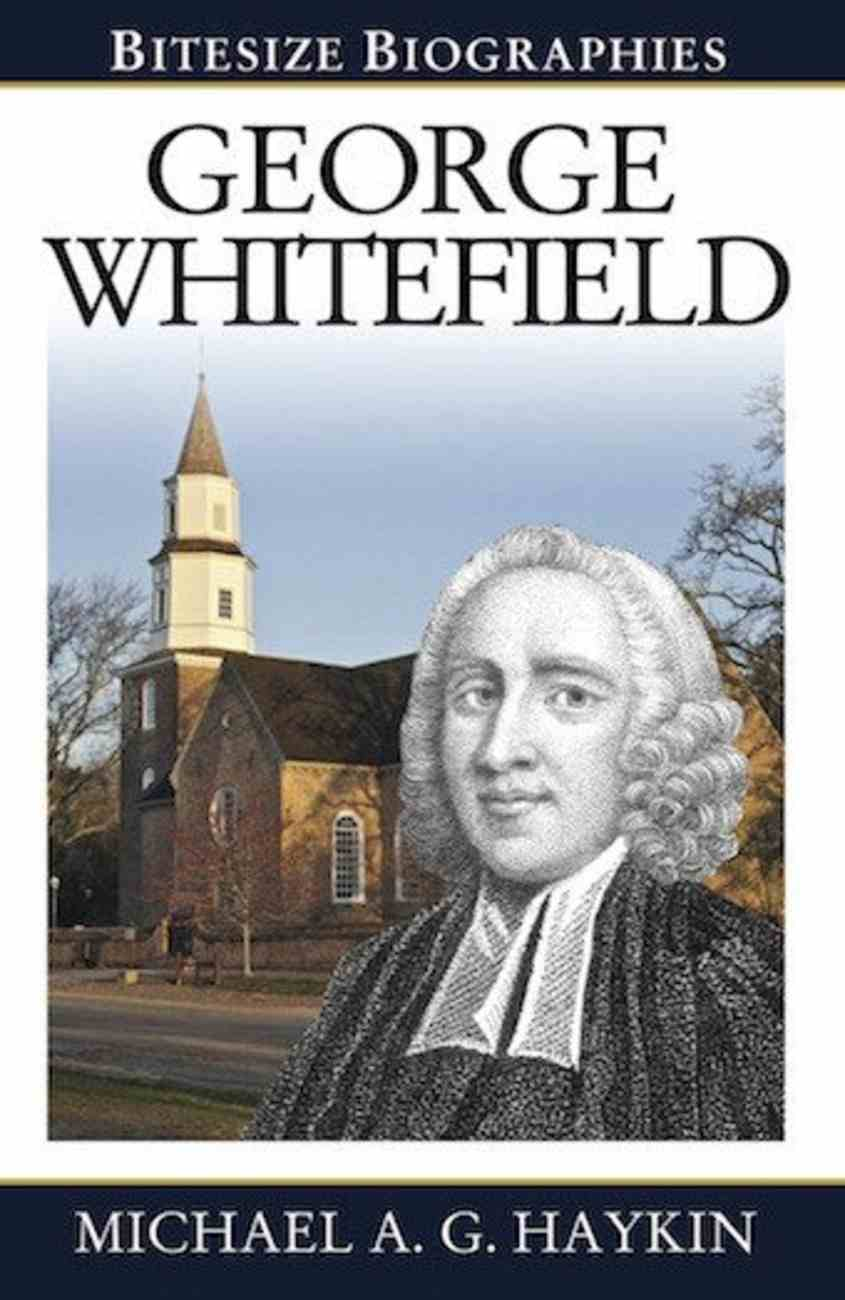 Bitesize Biographies: George Whitfield Paperback