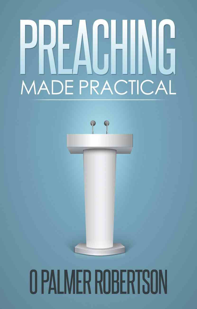 Preaching Made Practical Paperback