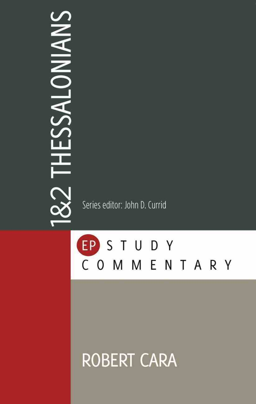 1 & 2 Thessalonians (Evangelical Press Study Commentary Series) Paperback