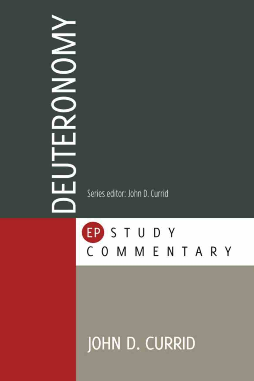 Deuteronomy (#5 in Evangelical Press Study Commentary Series) Paperback