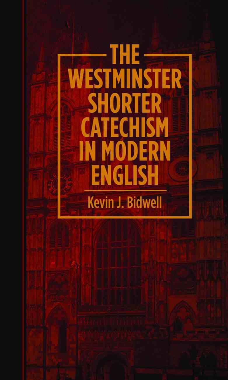 The Westminster Shorter Catechism Paperback