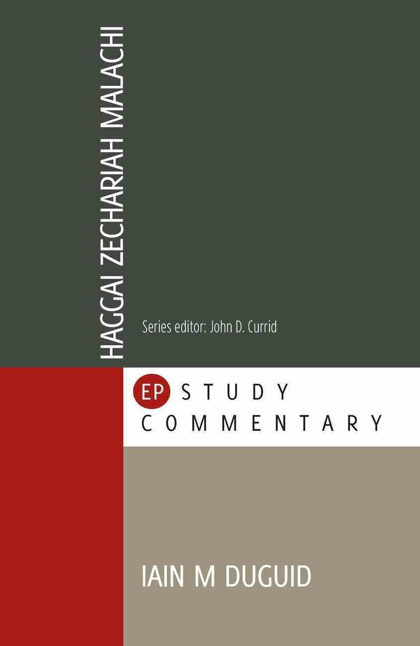 Haggai, Zechariah, Malachi (Evangelical Press Study Commentary Series) Paperback