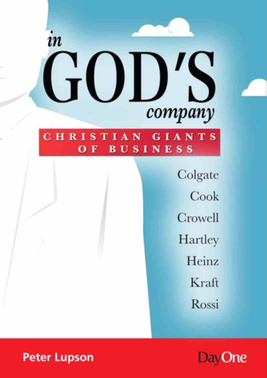 In God's Company: Christian Giants of Business Paperback