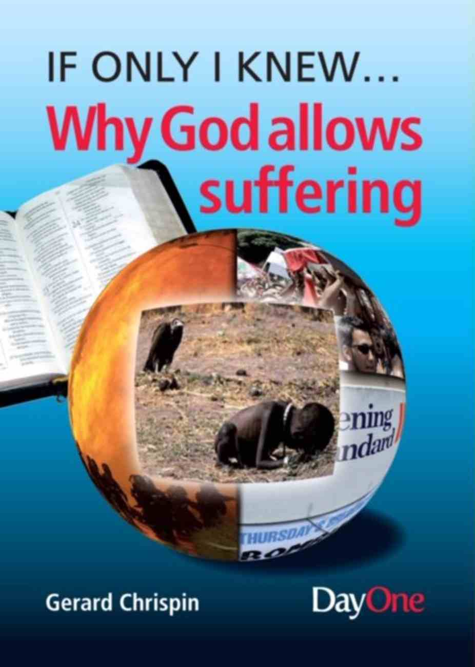 Why God Allows Suffering (If Only I Knew Series) Booklet