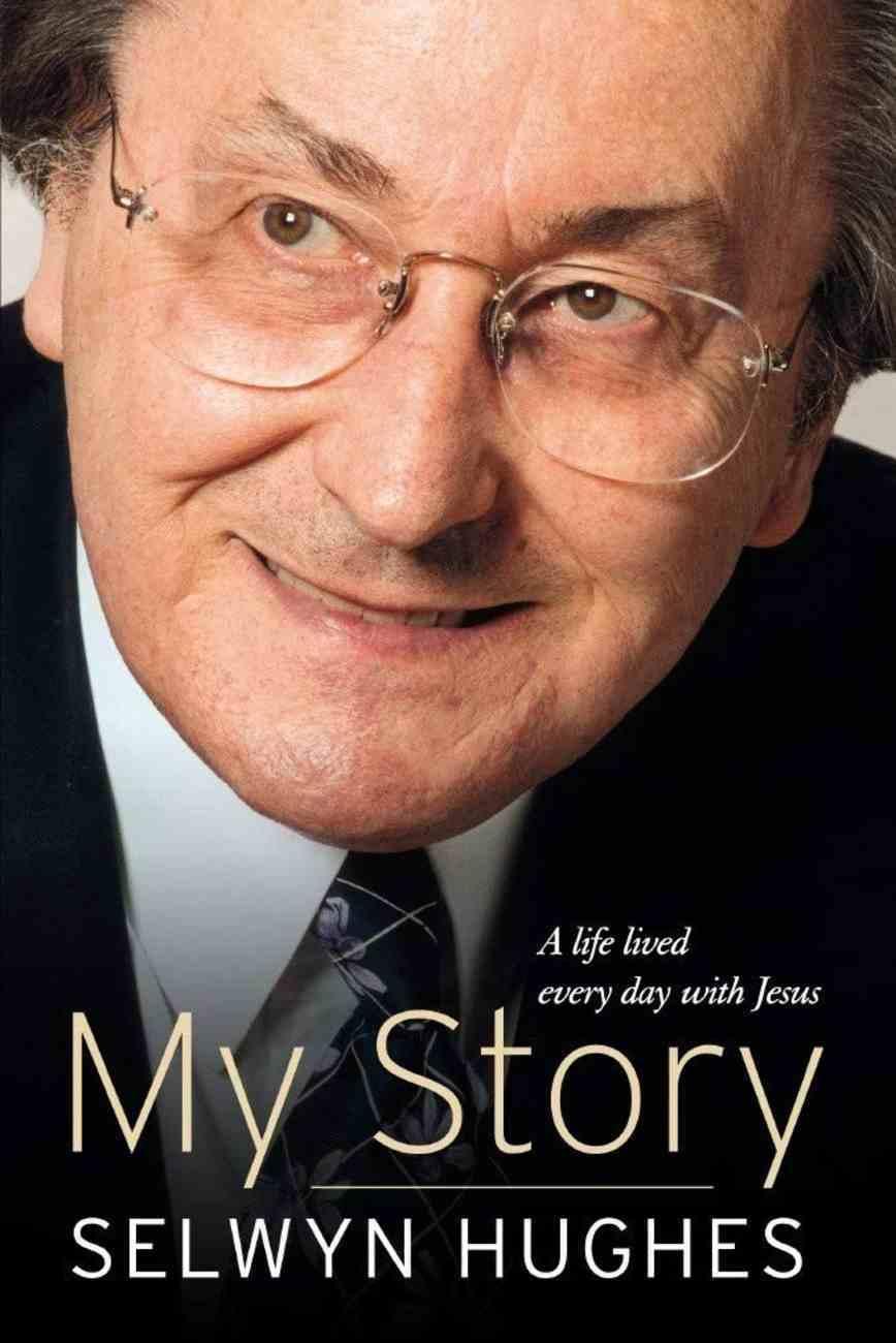 Selwyn Hughes: My Story Paperback