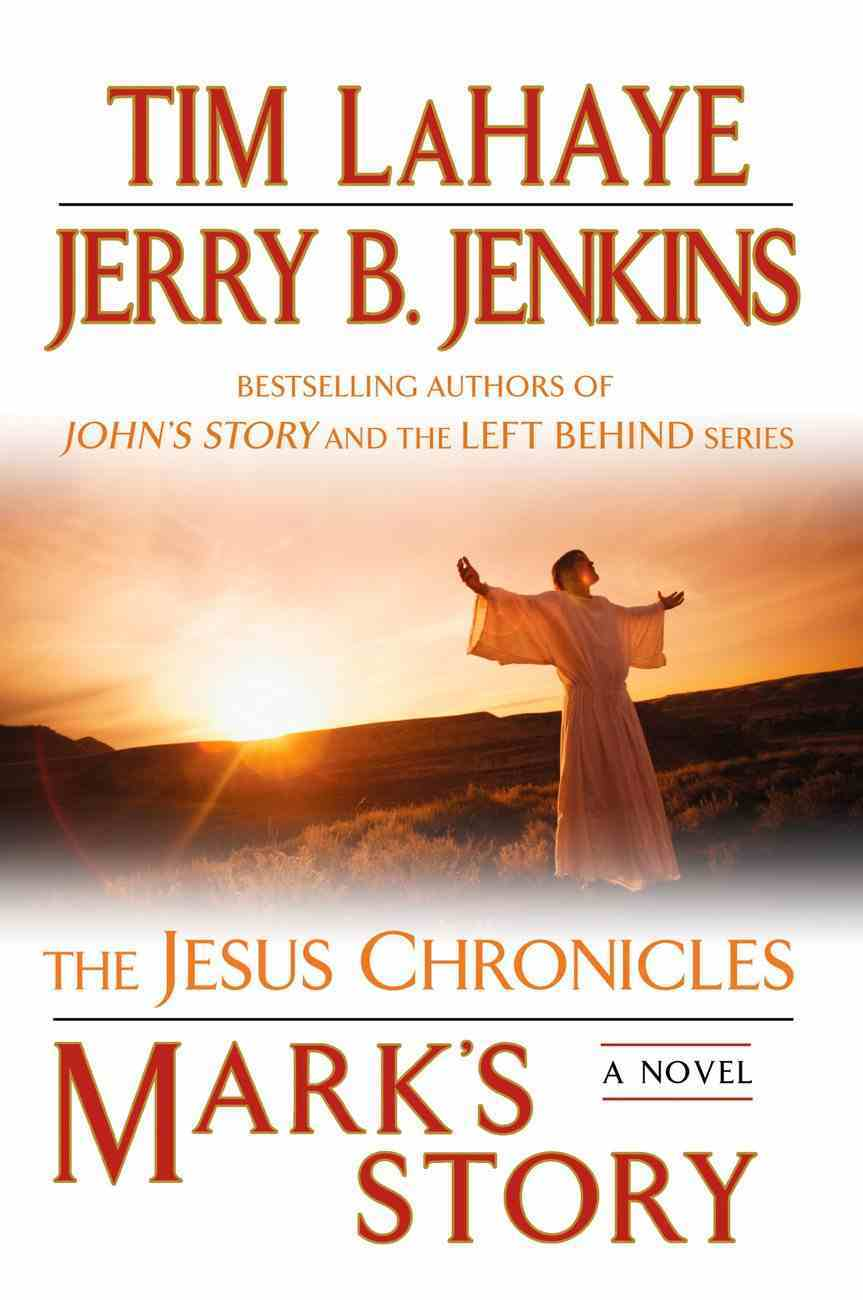 Mark's Story (#02 in The Jesus Chronicles Series) Paperback