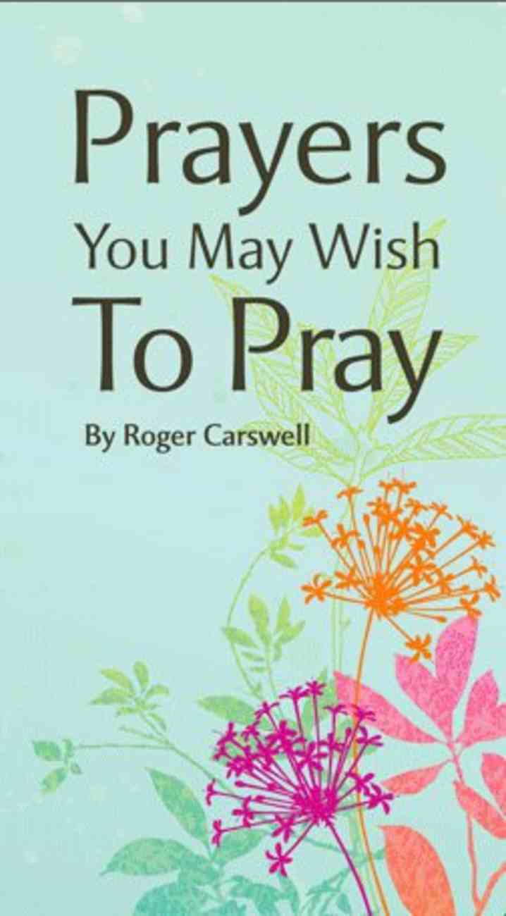 Prayers You May Wish to Pray Booklet