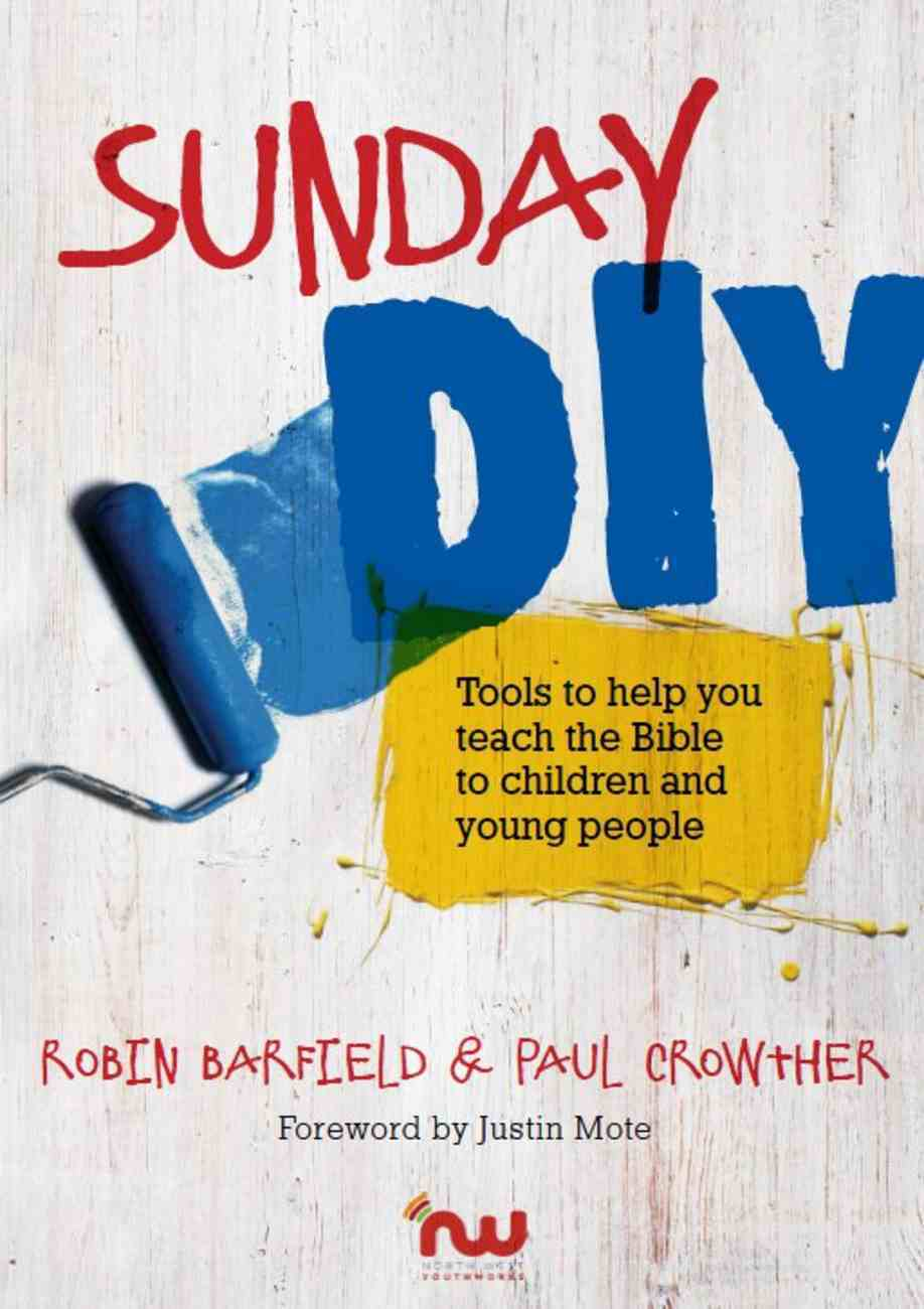 Sunday Diy: Tools to Help You Teach the Bible to Children (Awesome Anna Series) Booklet
