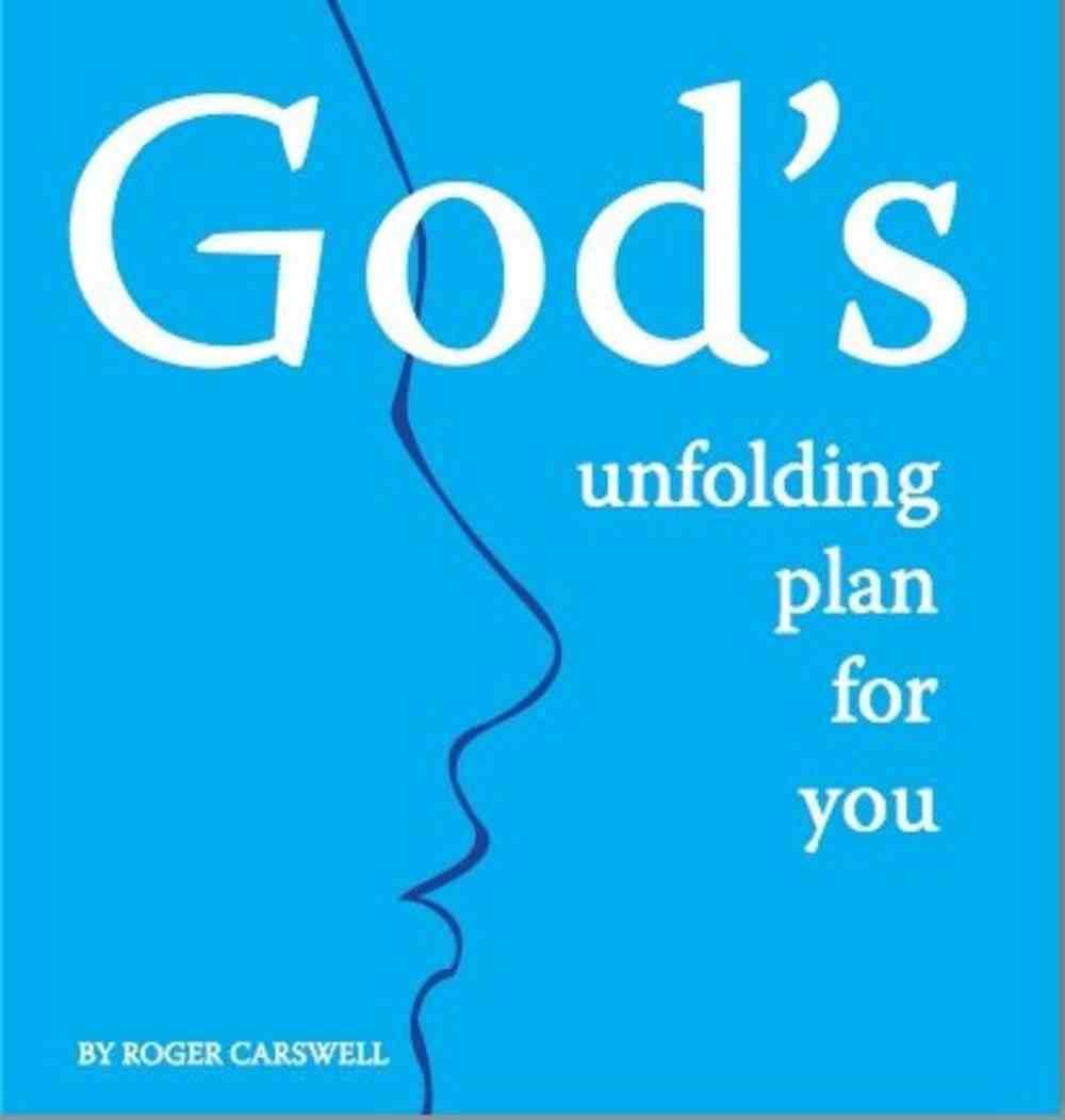 God's Unfolding Plan For You Booklet