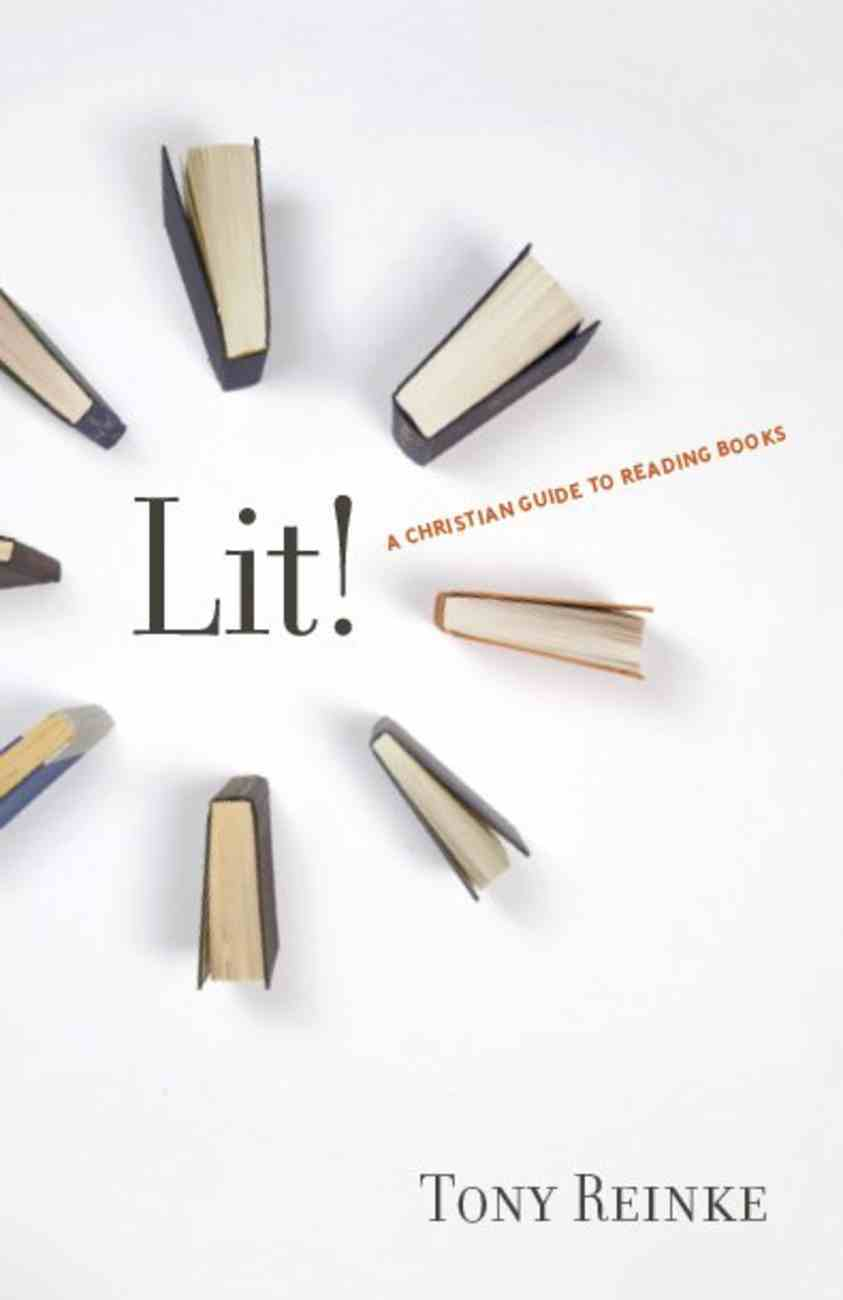Lit!: A Christian Guide to Reading Books Booklet