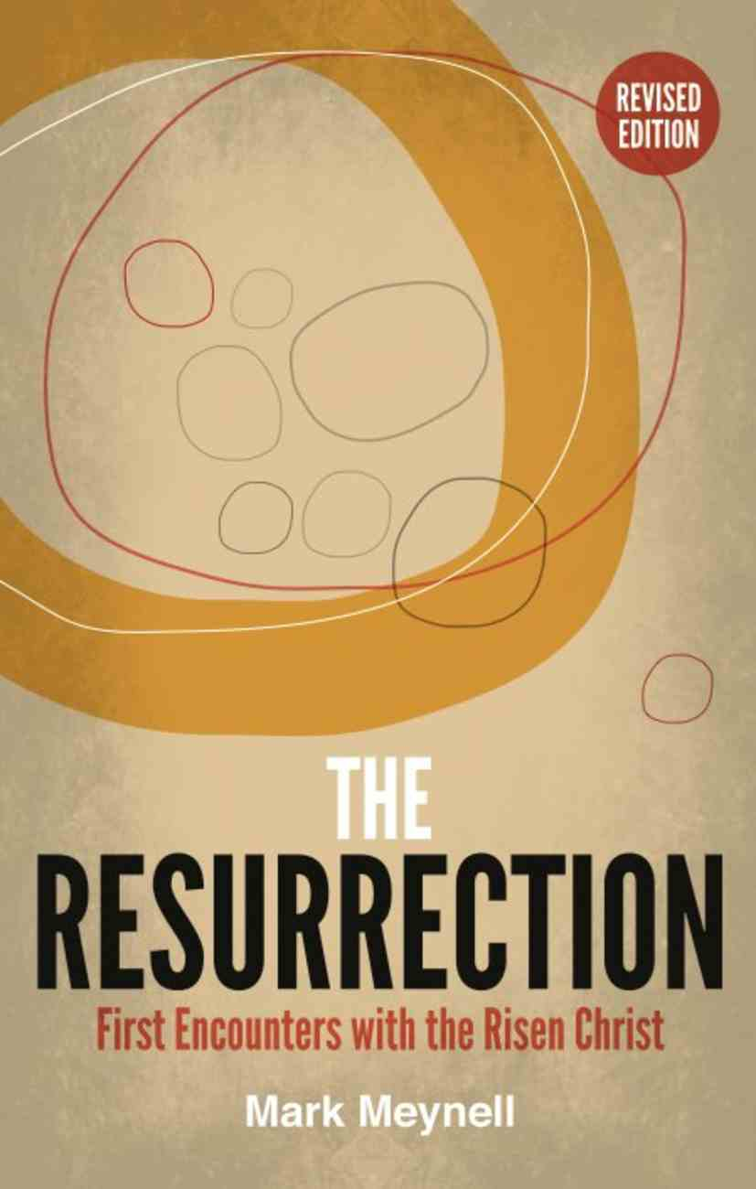 The Resurrection: First Encounters With the Risen Christ Booklet
