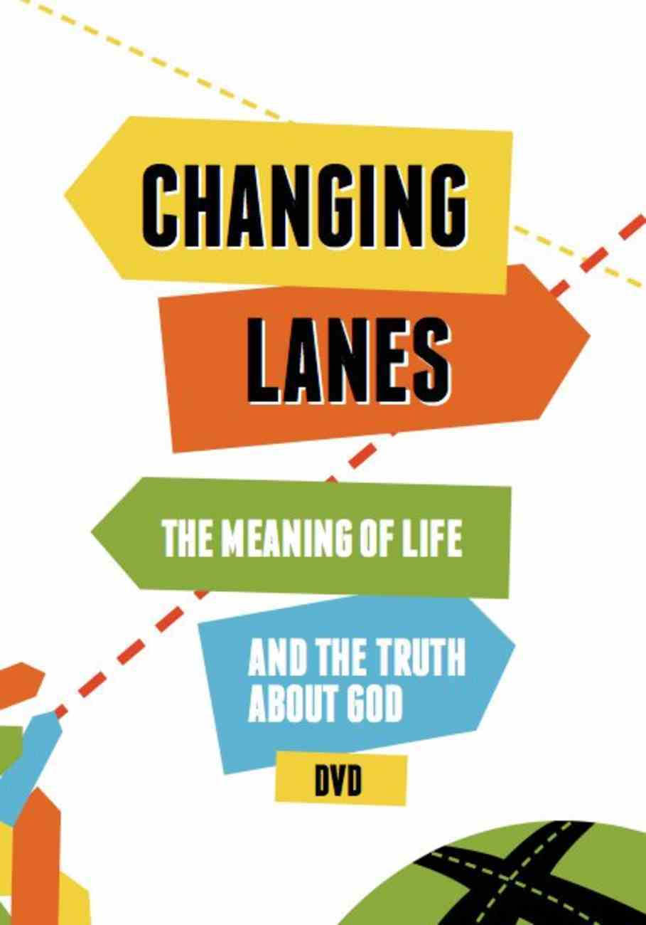 Changing Lanes: The Meaning of Life and the Truth About God (Dvd) DVD