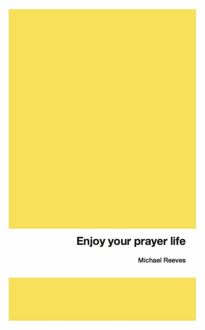 Enjoy Your Prayer Life eBook