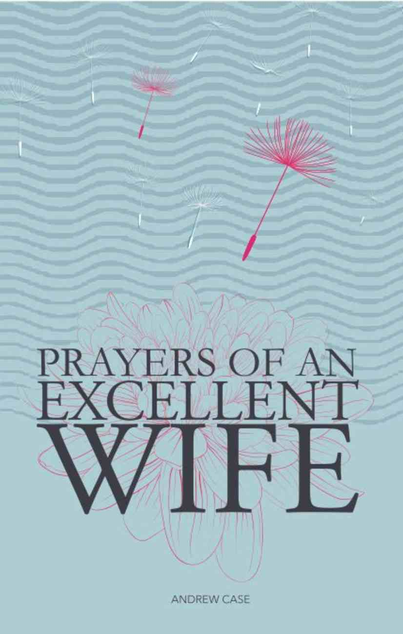 Prayers of An Excellent Wife Paperback