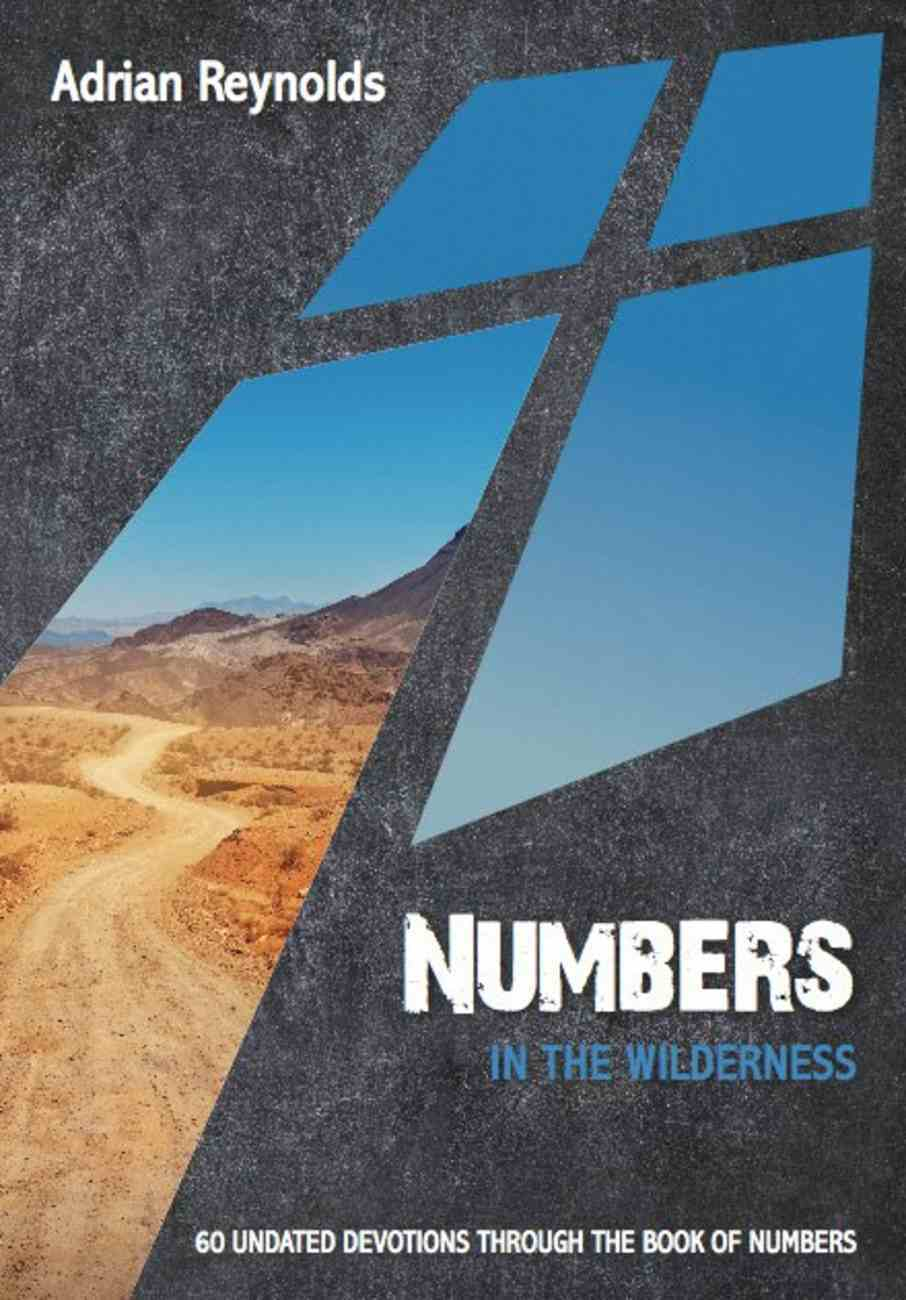 Numbers: In the Wilderness (60 Undated Bible Readings) (10 Publishing Devotions Series) Paperback