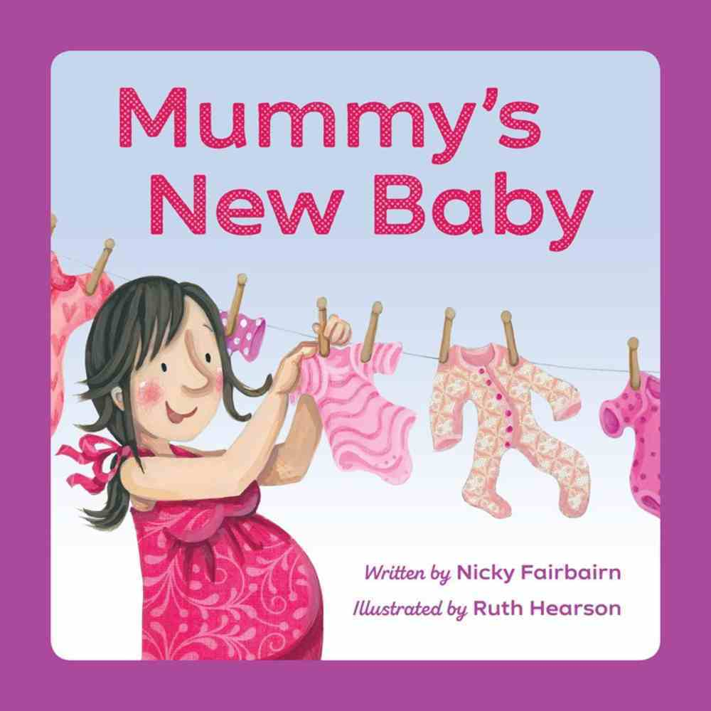 Mummy's New Baby Paperback