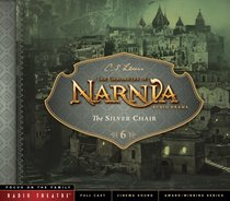 Album Image for The Silver Chair (Unabridged) (#06 in Chronicles Of Narnia Audio Series) - DISC 1