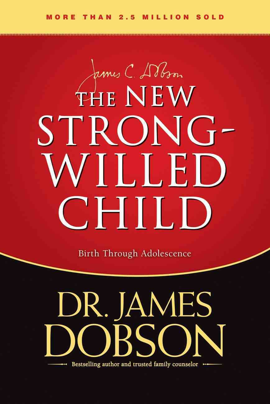 The New Strong-Willed Child Hardback