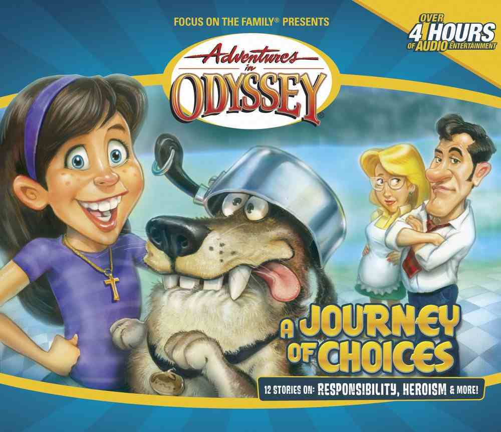 A Journey of Choices (#20 in Adventures In Odyssey Audio Series) CD