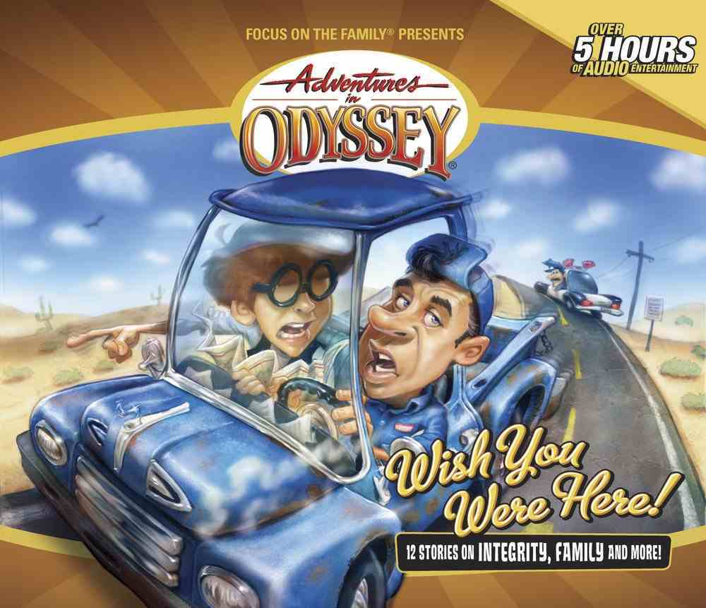 Wish You Were Here (#21 in Adventures In Odyssey Audio Series) CD