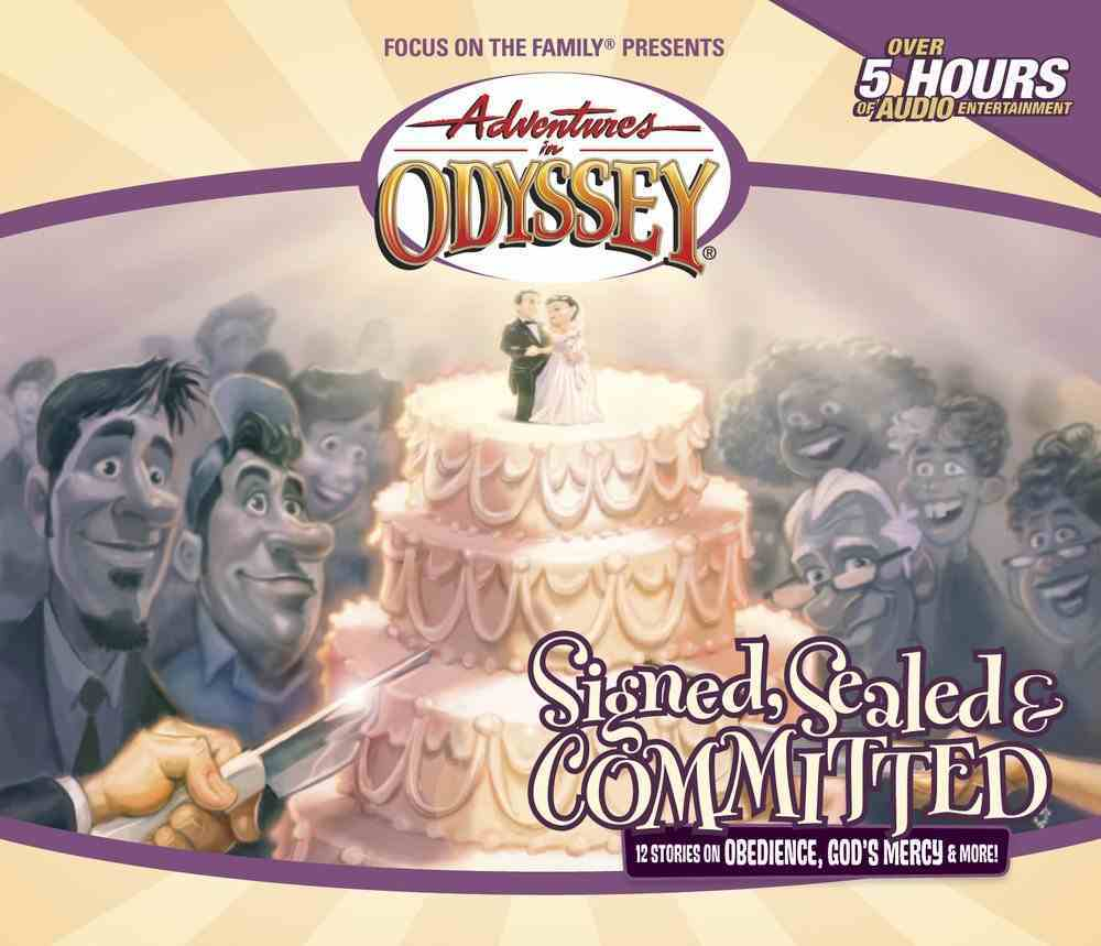 Signed, Sealed and Committed (#29 in Adventures In Odyssey Audio Series) CD