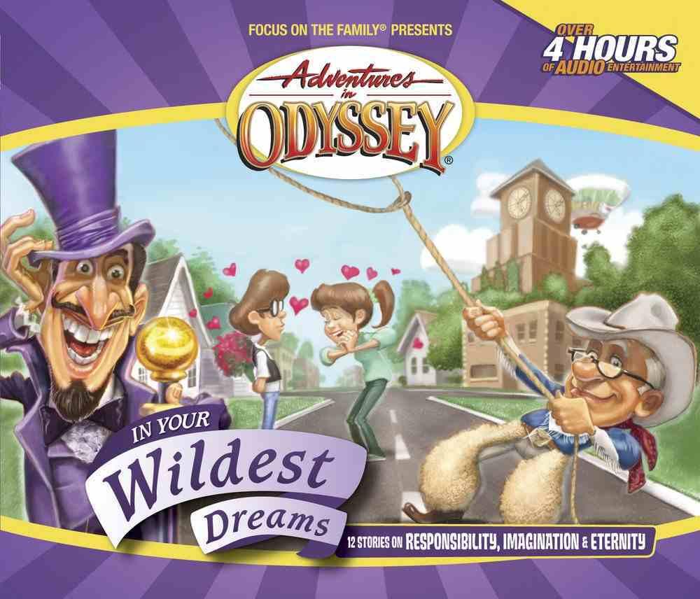 In Your Wildest Dreams (#34 in Adventures In Odyssey Audio Series) CD