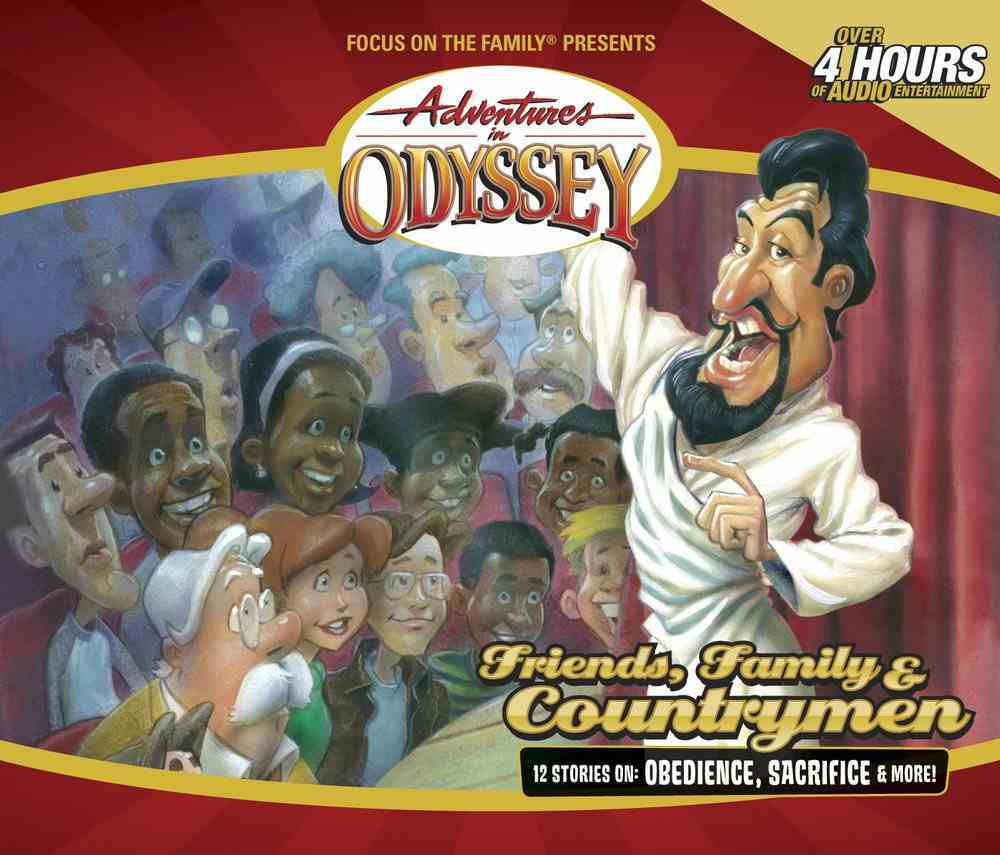 Friends, Family and Countrymen (#39 in Adventures In Odyssey Audio Series) CD