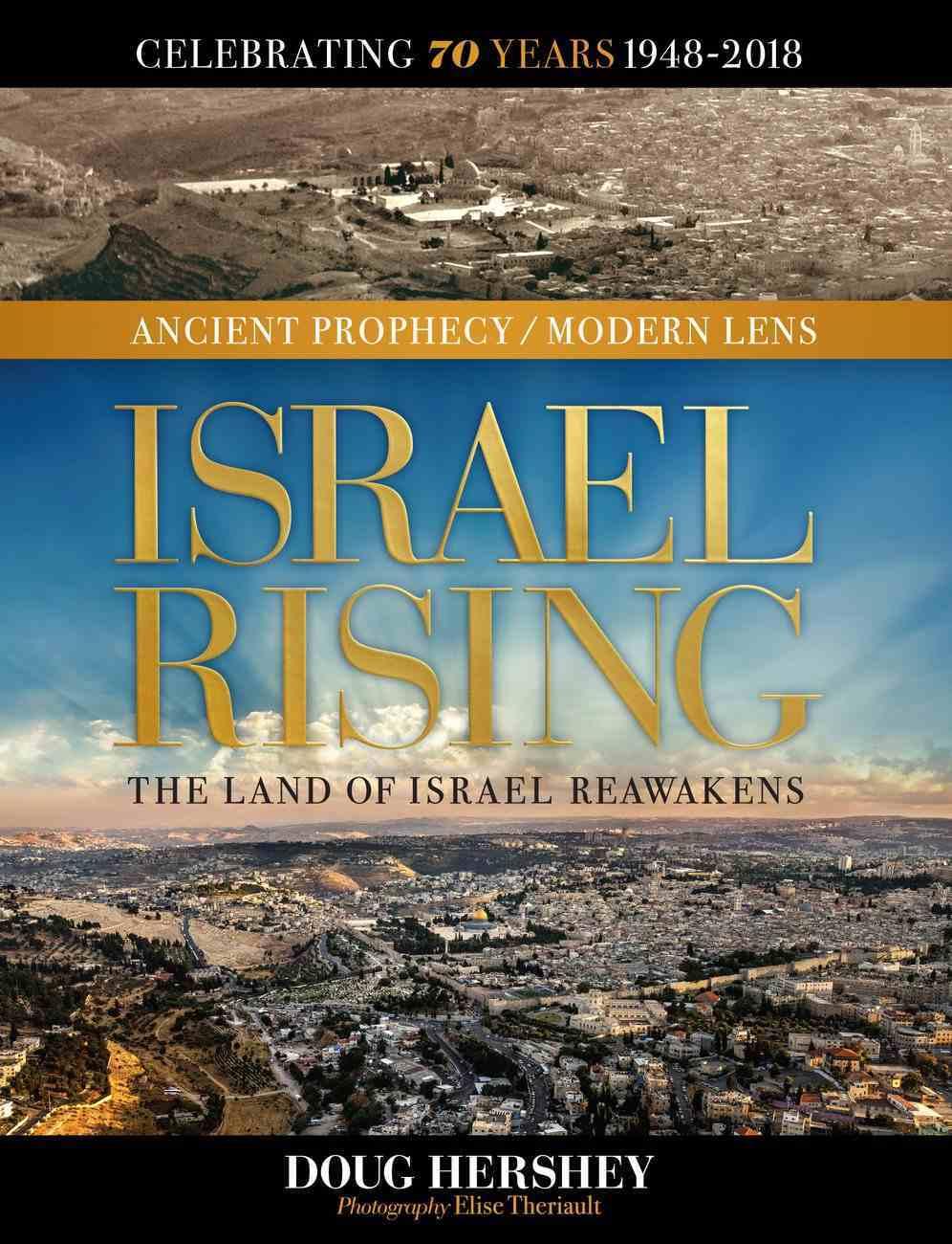 Israel Rising: Ancient Prophecy / Modern Lens Hardback