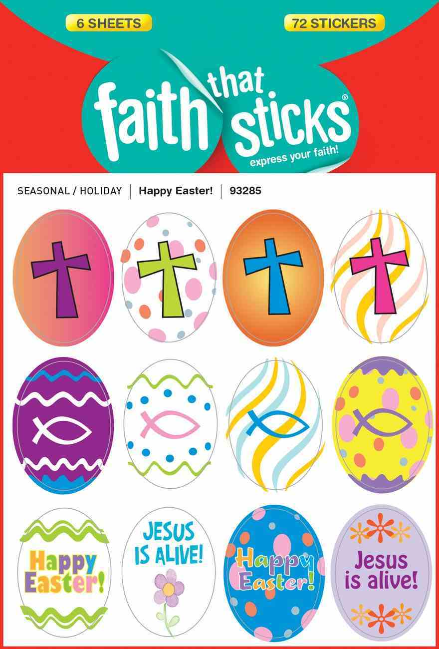 Happy Easter! (6 Sheets, 72 Stickers) (Stickers Faith That Sticks Series) Stickers