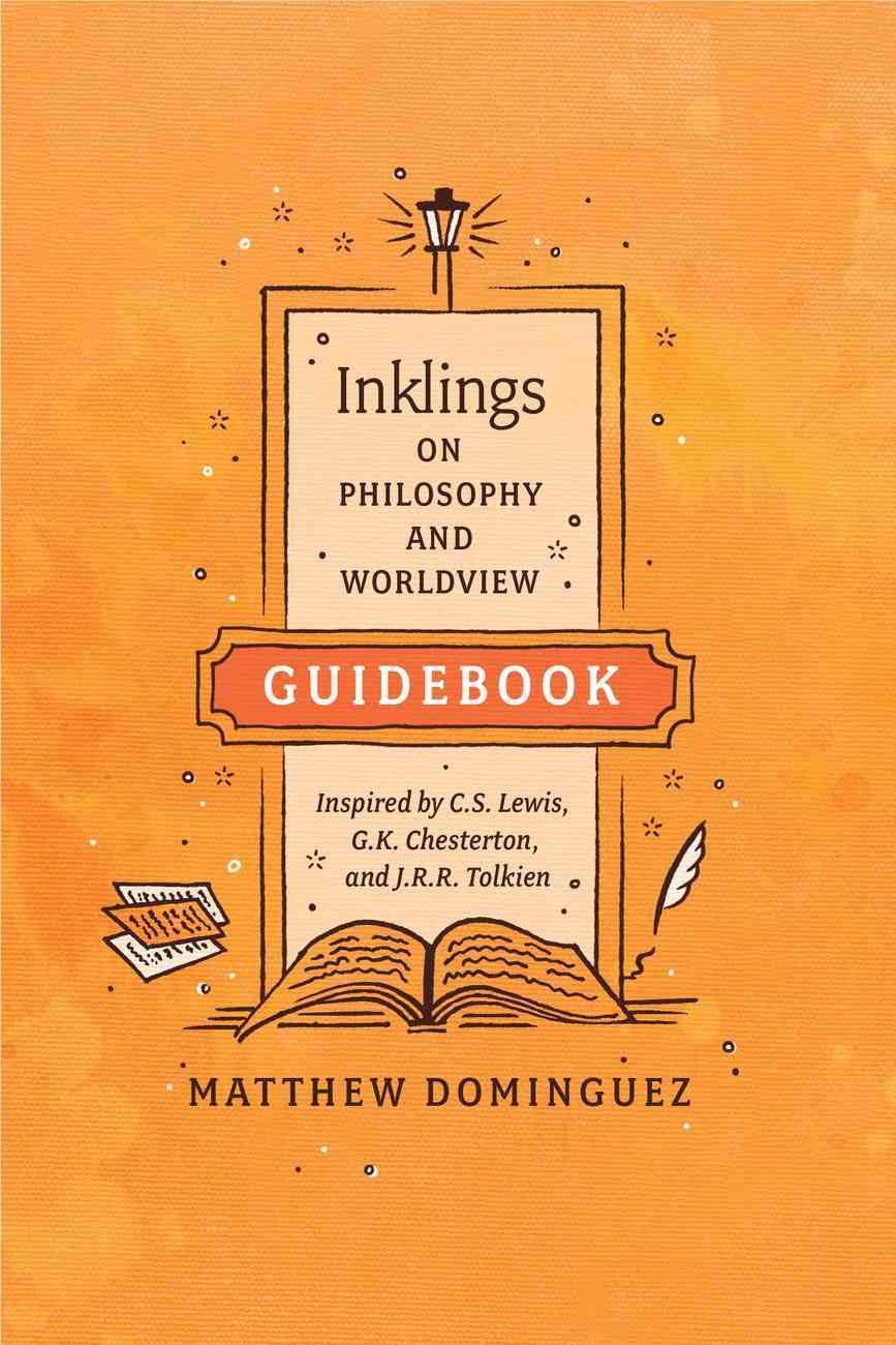 Inklings on Philosophy and Theology (Student Guideboook) Paperback