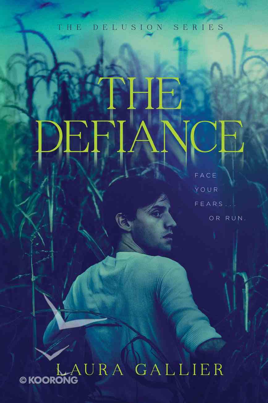 The Defiance (#03 in The Delusion Series) Paperback