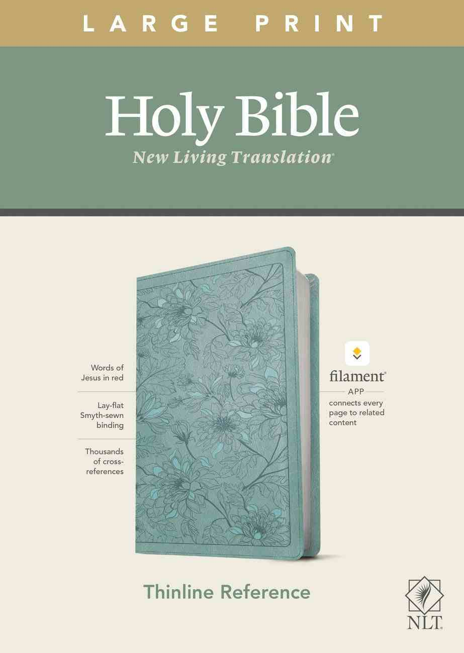 NLT Large Print Thinline Reference Bible Floral Leaf Teal Red Letter (Filament Enabled Edition) Imitation Leather