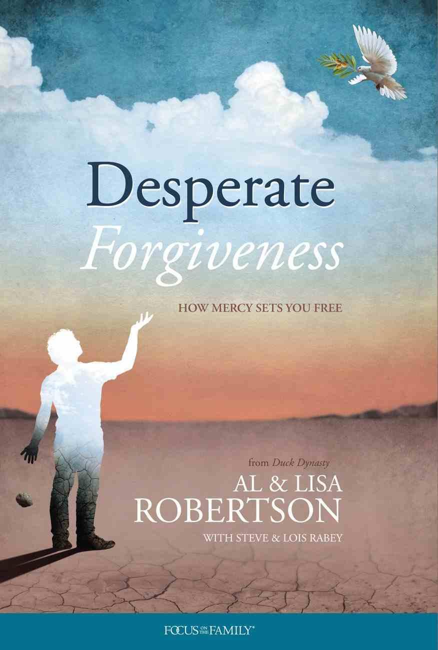 Desperate Forgiveness Hardback