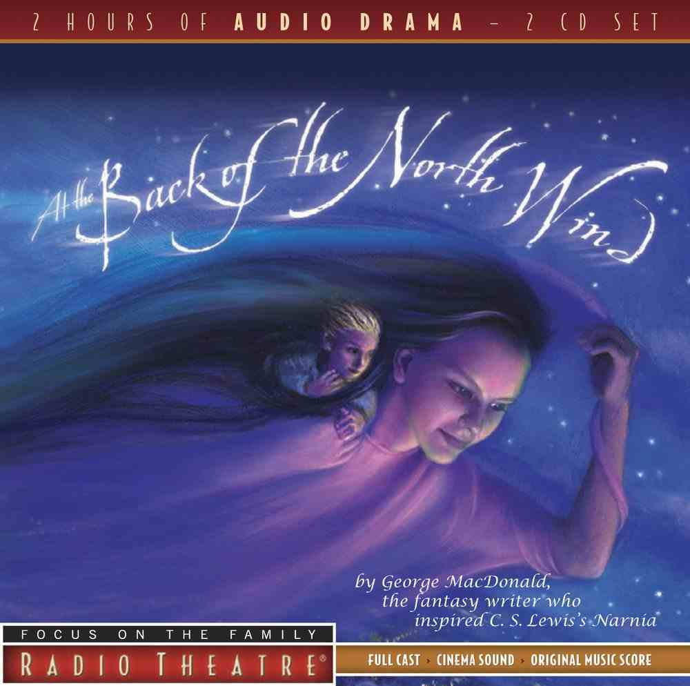 Radio Theatre: At the Back of the North Wind (2 Cds) CD