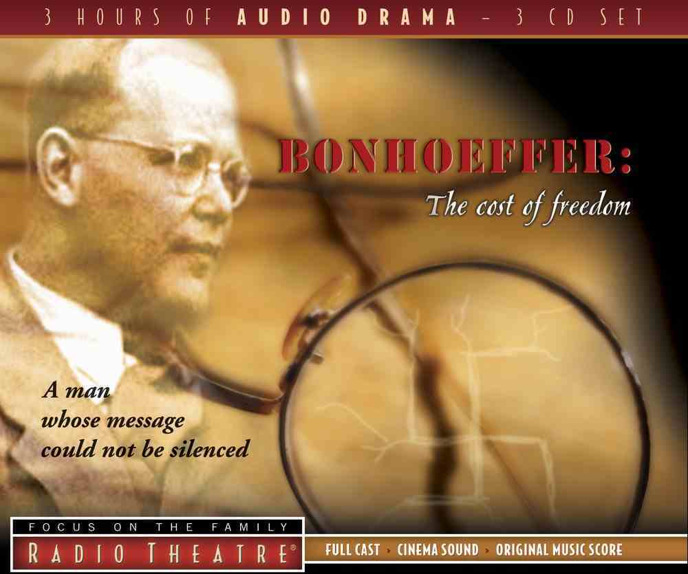 Radio Theatre: Bonhoeffer - the Cost of Freedom (3 Cds) CD