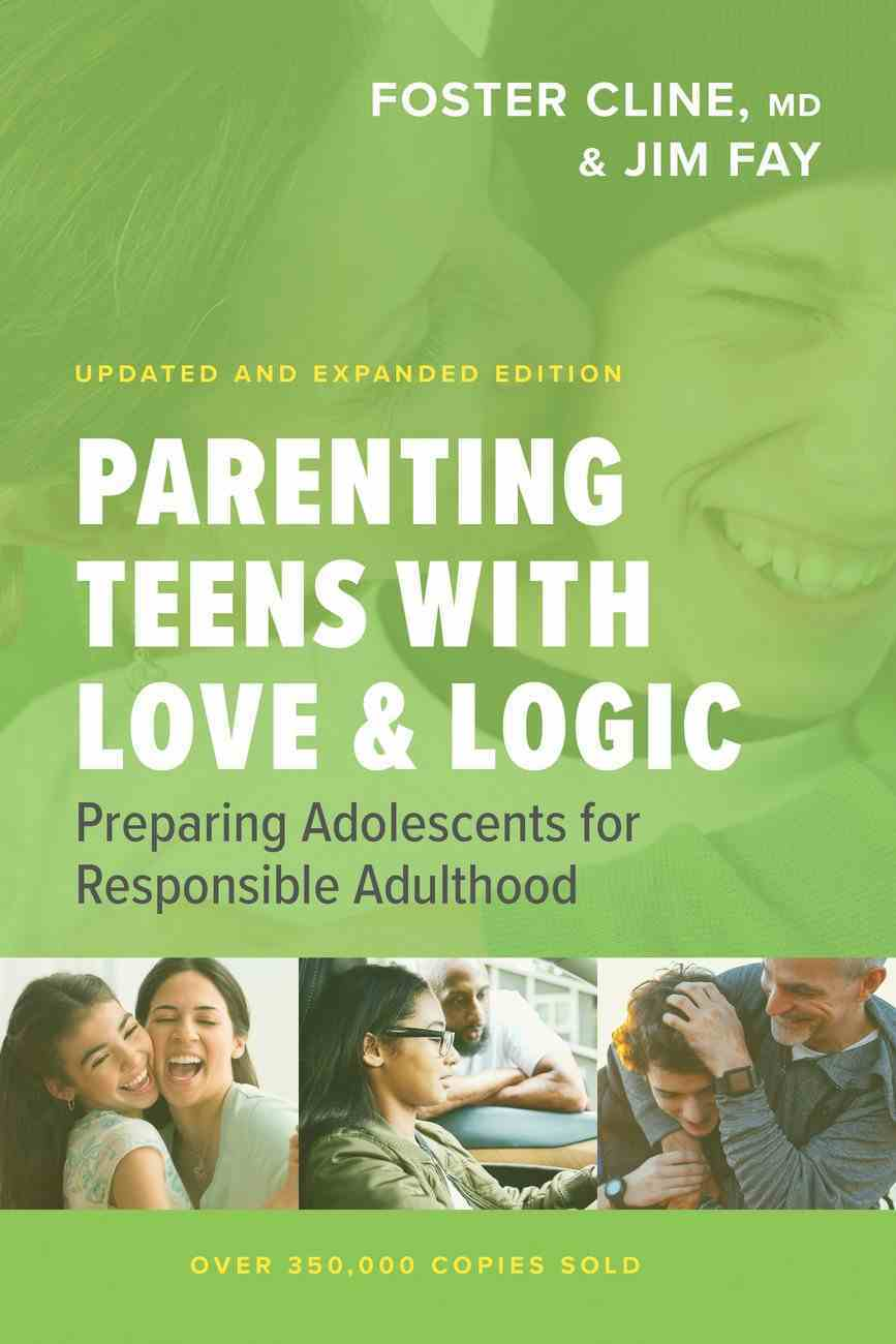Parenting Teens With Love and Logic: Preparing Adolescents For Responsible Adulthood Paperback