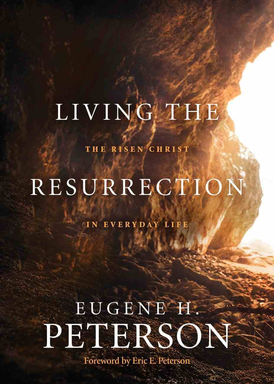 Living the Resurrection: The Risen Christ in Everyday Life Paperback