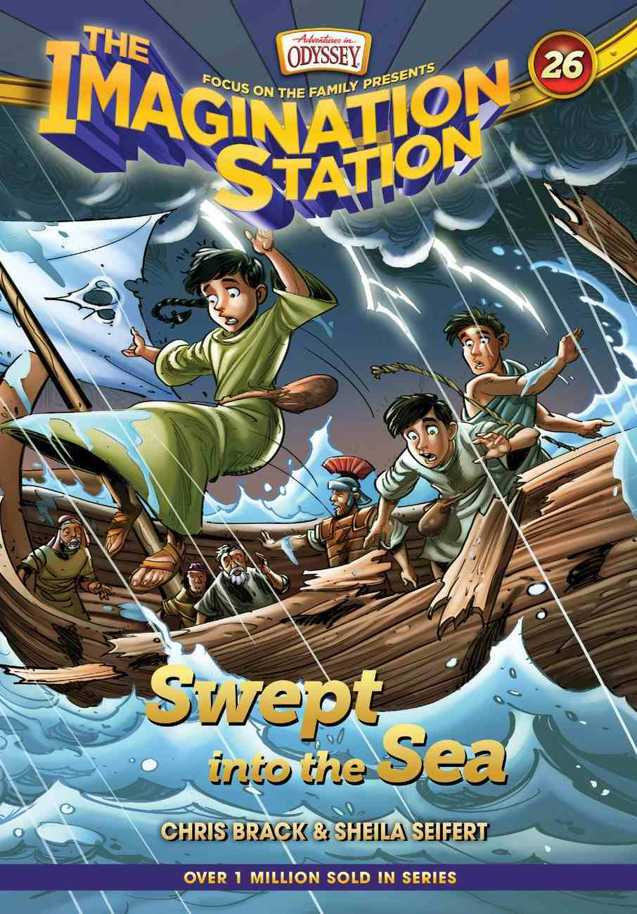 Swept Into the Sea (#26 in Adventures In Odyssey Imagination Station (Aio) Series) Hardback