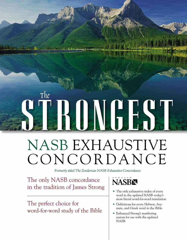 The NASB Strongest Exhaustive Concordance Hardback
