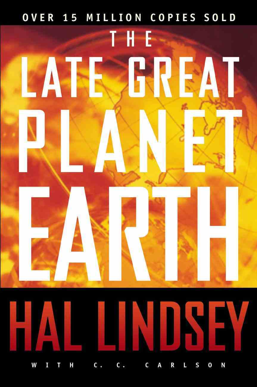 The Late Great Planet Earth Paperback