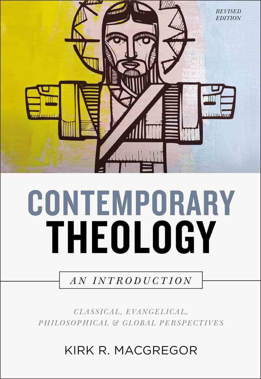 Contemporary Theology: An Introduction Hardback