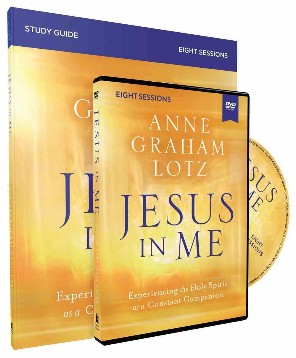 Jesus in Me: Experiencing the Holy Spirit as a Constant Companion (Study Guide And Dvd) Pack