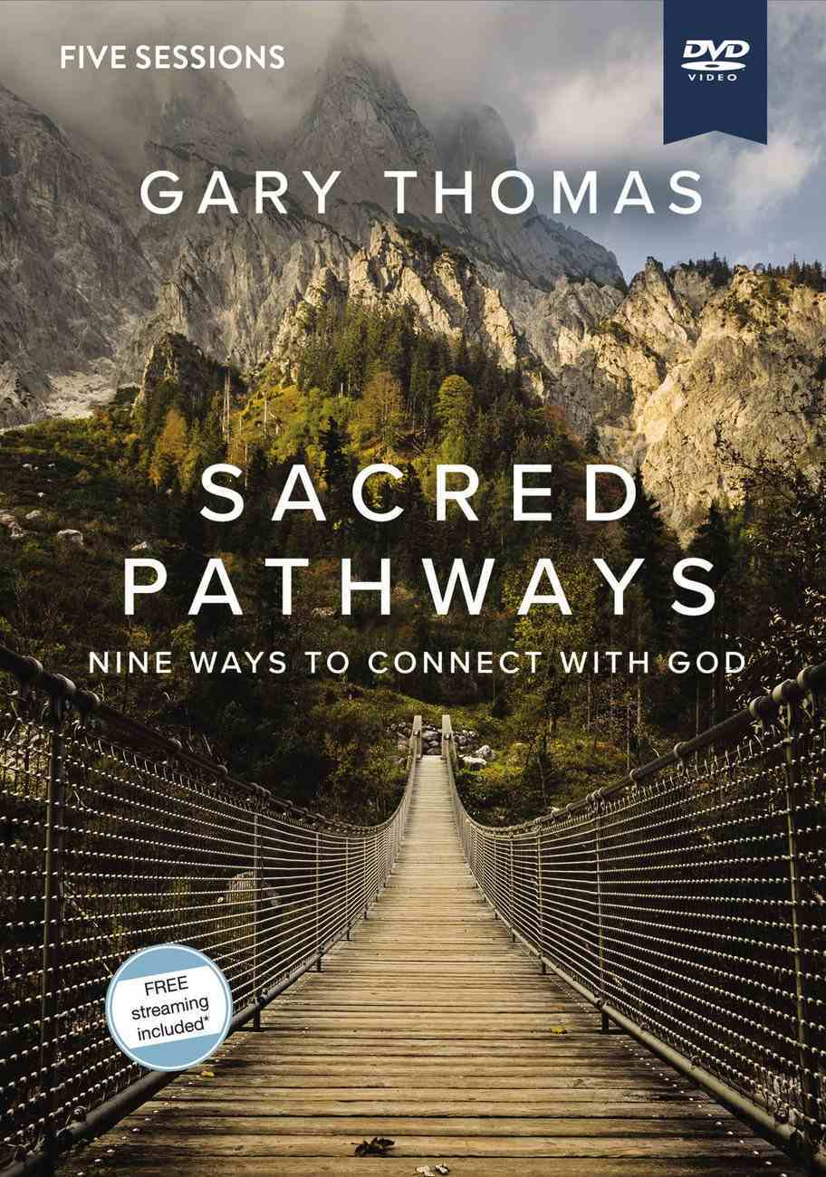 Sacred Pathways: Nine Ways to Connect to God (Video Study) DVD
