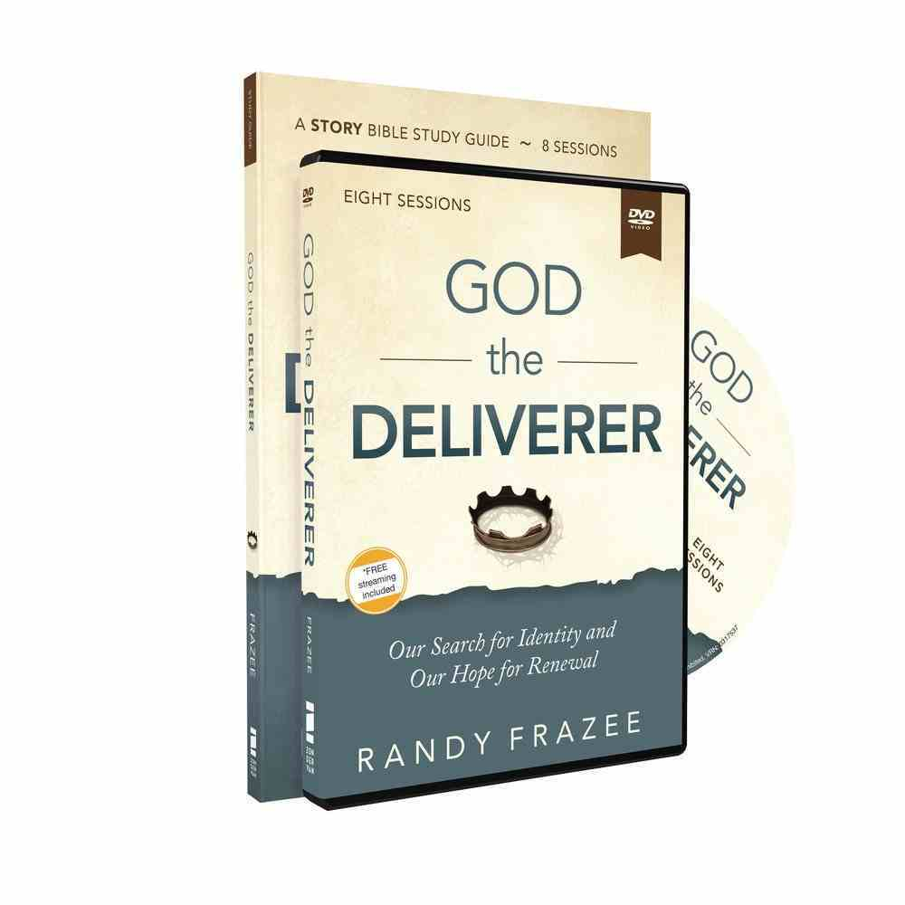 The God the Deliverer: Our Search For Identity and Our Hope For Renewal (Study Guide With Dvd) Pack