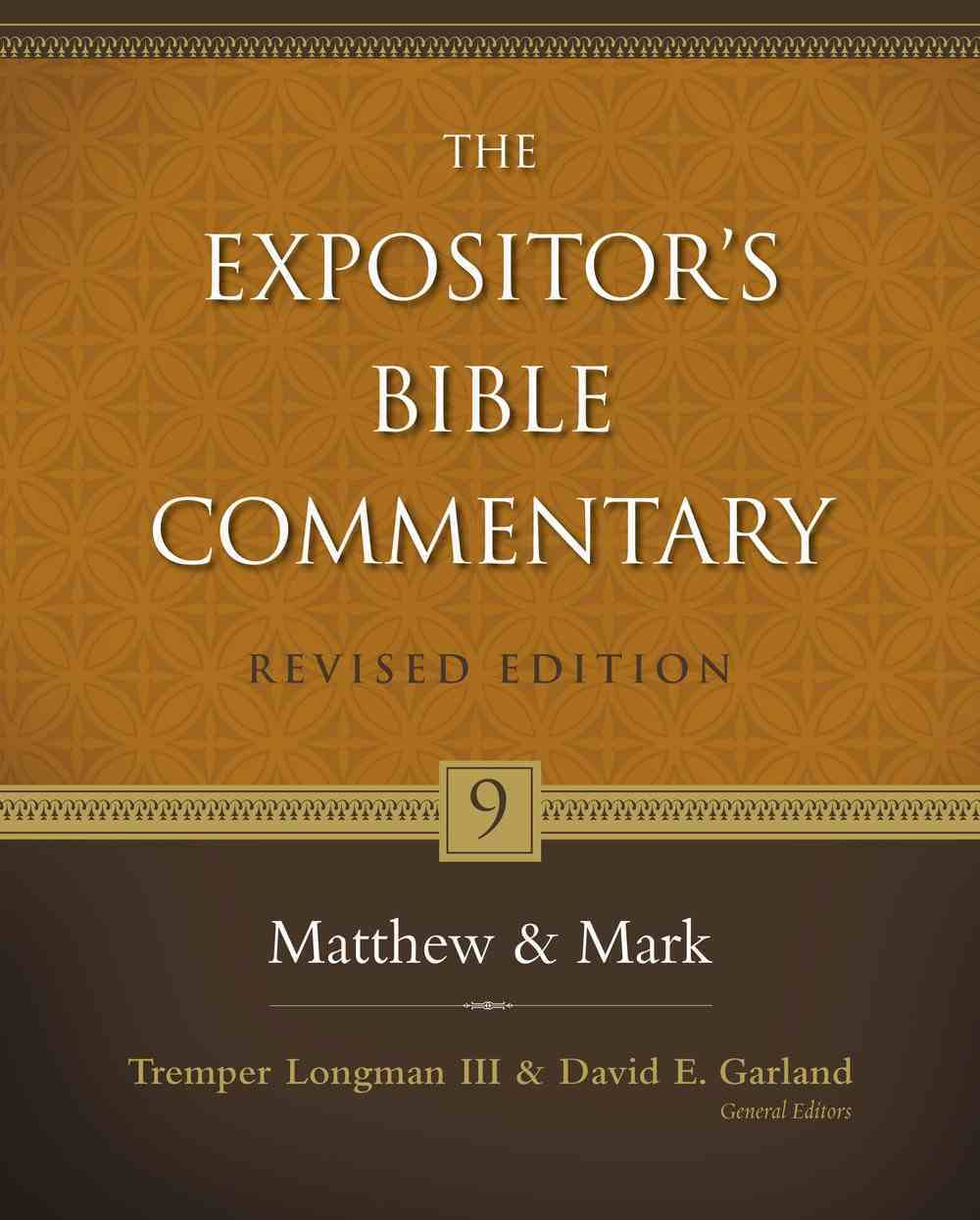 Matthew & Mark (#09 in Expositor's Bible Commentary Revised Series) Hardback