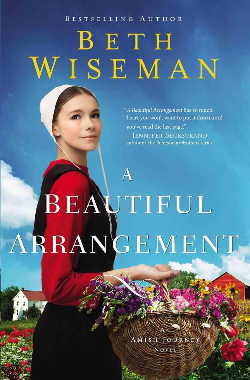 A Beautiful Arrangement (Amish Journey Novel Series) Paperback