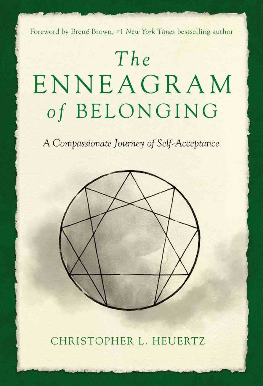 The Enneagram of Belonging: A Compassionate Journey of Self-Acceptance Paperback